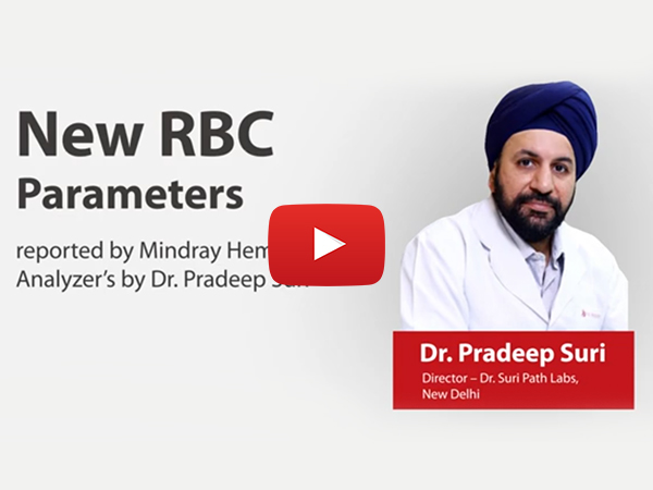 New RBC Parameters reported by Mindray Hematology Analyzer's